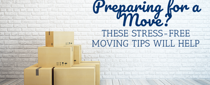 Prepping For A Move? These Stress-Free Moving Tips Will Help