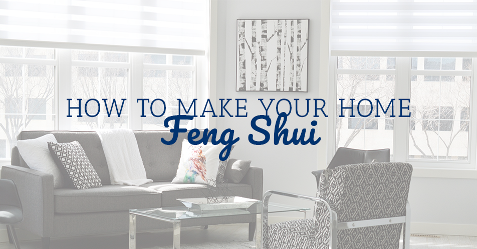 How to Make Your Home Feng Shui